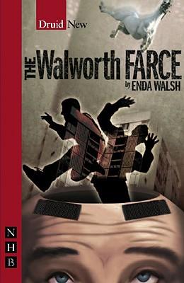 The Walworth Farce, Walsh, Enda
