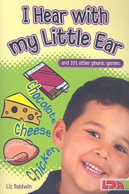 Image for I Hear with My Little Ear: And 101 Other Phonics Games