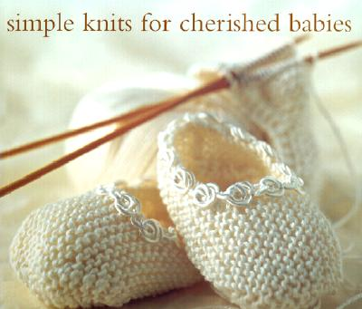 Image for Simple Knits for Cherished Babies