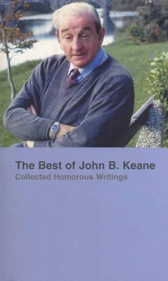 The Best of John B. Keane, Keane, John B.
