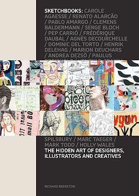 Image for Sketchbooks: The Hidden Art of Designers, Illustrators and Creatives
