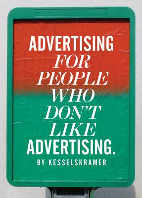 Image for Advertising for People Who Don't Like Advertising