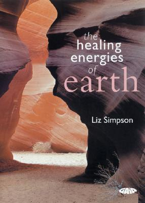 Image for The Healing Energies of Earth (First Edition)