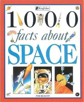 1000 Facts About Space, Beasant, Pam