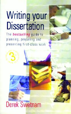 Image for Writing Your Dissertation: The bestselling guide to planning, preparing and presenting first-class work (How to Series)