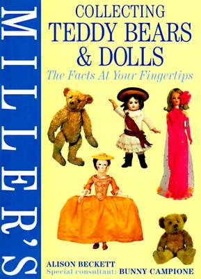 Image for Collecting Teddy Bears & Dolls: The Facts at Your Fingertips