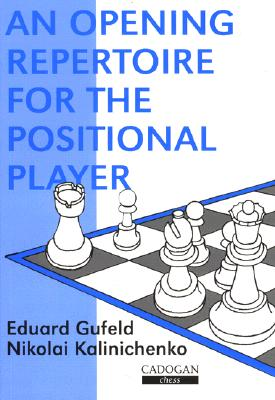 Image for An Opening Repertoire for the Positional Player