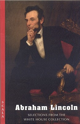 Image for Abraham Lincoln: Selections from the White House Collection