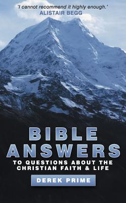 Image for Bible Answers: Questions About the Christian Faith & Life