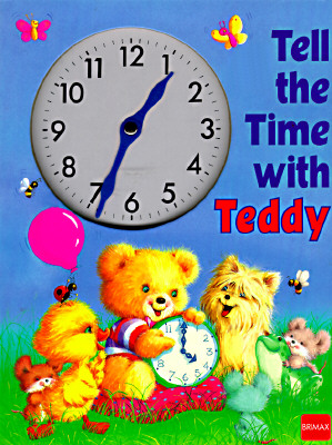 Image for Tell the Time With Teddy (Clock Books)