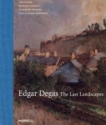 Image for Edgar Degas: The Last Landscapes