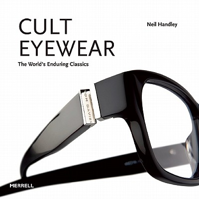 Image for Cult Eyewear: The World's Enduring Classics
