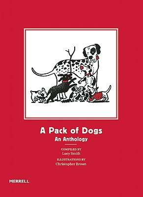 Image for A Pack of Dogs: An Anthology