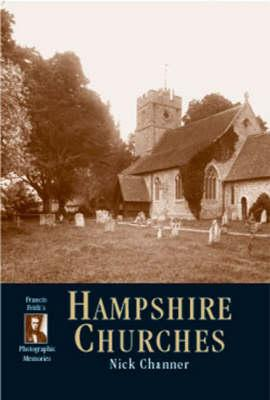 Image for Hampshire Churches: Photographic Memories