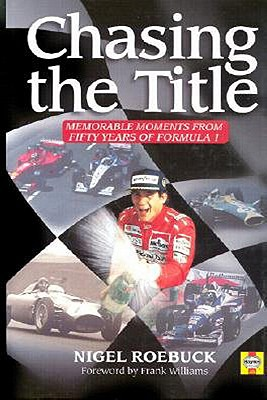 Image for Chasing the Title: Fifty Years of Formula 1
