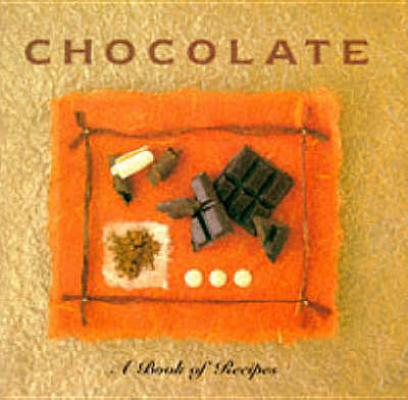 Image for Chocolate: A Book of Recipes (Little Recipe Book)