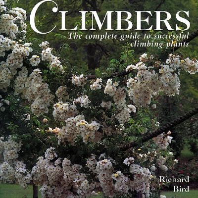 Image for Climbers: The Complete Guide to Successful Climbing Plants