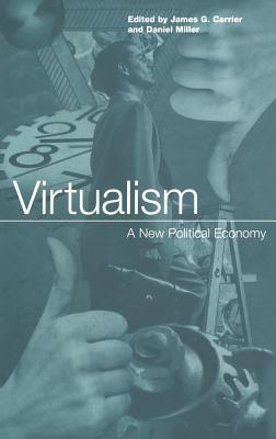 Image for Virtualism: A New Political Economy