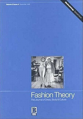 Image for Fashion Theory: Volume 2, Issue 4: The Journal of Dress, Body and Culture: Special Issue on Methodology