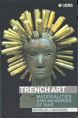 Image for Trench Art: Materialities and Memories of War