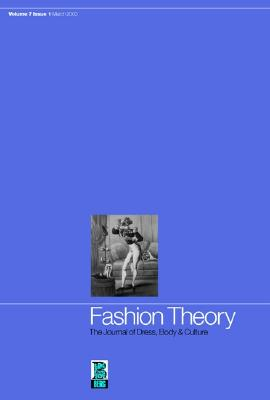 Image for Fashion Theory: Volume 7, Issue 1: The Journal of Dress, Body and Culture