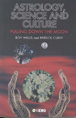 Image for Astrology, Science and Culture: Pulling down the Moon