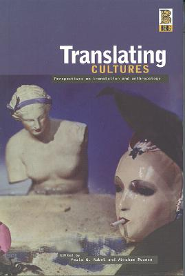 Image for Translating Cultures: Perspectives on Translation and Anthropology