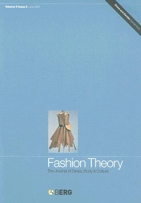 Image for Fashion Theory: Volume 9, Issue 2: The Journal of Dress, Body and Culture