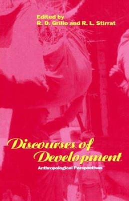 Image for Discourses of Development: Anthropological Perspectives (Explorations in Anthropology)