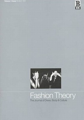 Image for Fashion Theory: Volume 1, Issue 1: The Journal of Dress, Body and Culture (v. 1 issue 1)