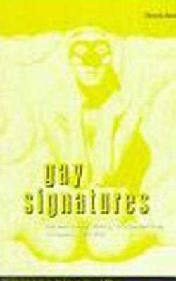 Image for Gay Signatures: Gay and Lesbian Theory, Fiction and Film in France, 1945-1995 (Berg French Studies Series)