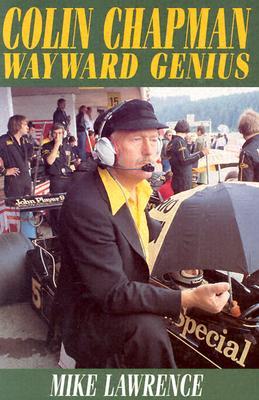 Image for Colin Chapman Wayward Genius