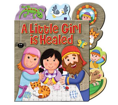 Image for A Little Girl Is Healed (Candle Tabs)