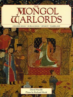 Image for Mongol Warlords: Genghis Khan, Kublai Khan, Hulegu, Tamerlane