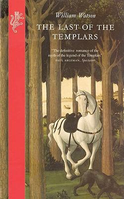 The Last of the Templars, Watson, W. J.
