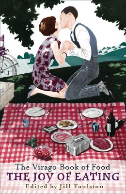 Image for The Joy of Eating: The Virago Book of Food