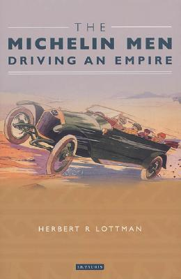 Image for The Michelin Men: Driving an Empire