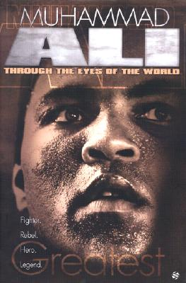 Image for Muhammad Ali: Through the Eyes of the World
