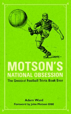 Image for Motson's National Obsession: The Greatest Football Trivia Book Ever...