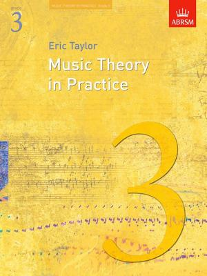 Music Theory in Practice, Taylor, Eric