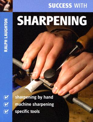 Success With Sharpening, Laughton, Ralph