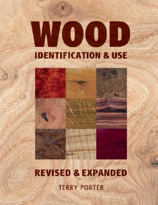 Image for Wood: Identification & Use (Revised & Expanded)