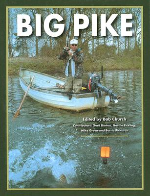 Big Pike, Church, Bob