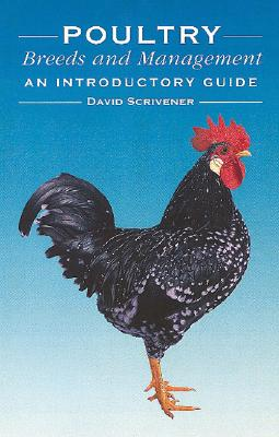 Image for Poultry Breeds and Management: An Introductory Guide