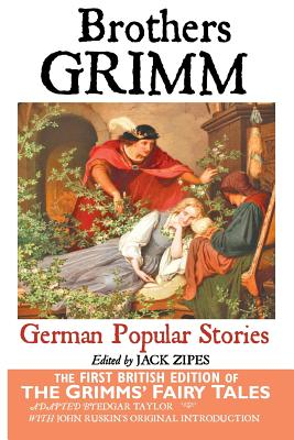 German Popular Stories by the Brothers Grimm, Brothers Grimm; Brothers Grimm