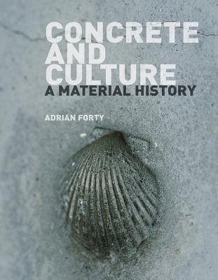 Image for Concrete and Culture: A Material History