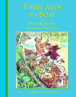 Image for Three Men in a Boat (Chrysalis Children's Classics Series)