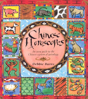 Image for Chinese Horoscopes: An Easy Guide to the Chinese System of Astrology