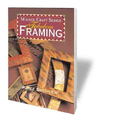 Fabulous Framing (Milner Craft Series), Spencer, Joyce