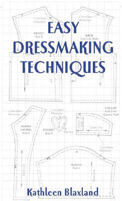 Easy Dressmaking Techniques (Milner Craft Series), Blaxland, Kathleen